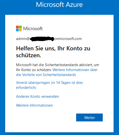 Microsoft hat die Sicherheitsstandards aktiviert, um Ihr Konto zu schützen